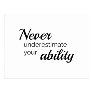 Never underestimate your ability postcard