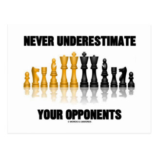 Never Underestimate Your Opponents (Chess Set) Postcard