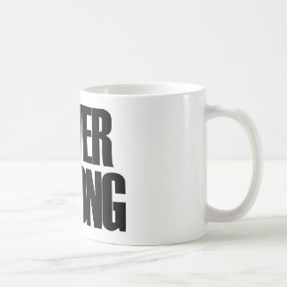 Never Wrong Basic White Mug