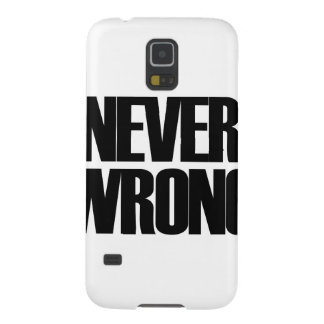 Never Wrong Galaxy S5 Cover