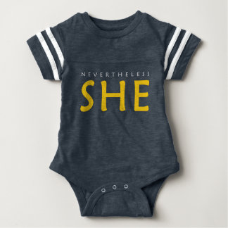 Nevertheless, she persisted. baby bodysuit