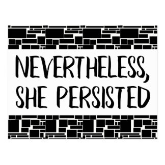 Nevertheless, She Persisted: Black & White Pattern Postcard