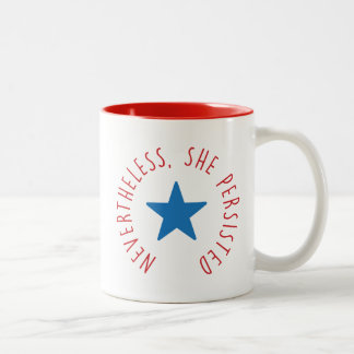 Nevertheless, She Persisted. | Blue Star Two-Tone Coffee Mug