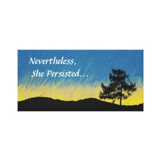 Nevertheless She Persisted Canvas