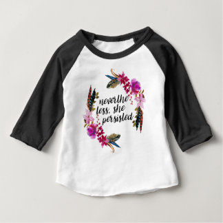 NevertheLess, She Persisted | Double Sided Pillo Baby T-Shirt