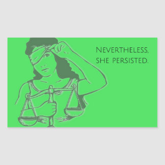 Nevertheless, she persisted (green) sticker
