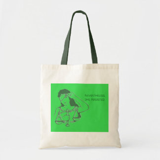 Nevertheless, she persisted (green) tote