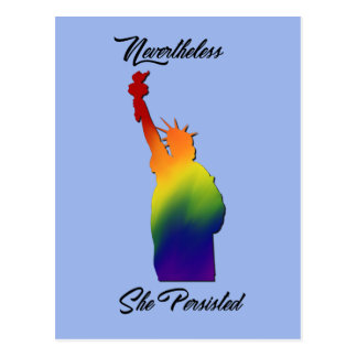 Nevertheless She Persisted Protest LGBT Postcard