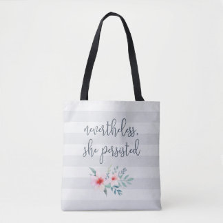 Nevertheless She Persisted | Quote Tote Bag