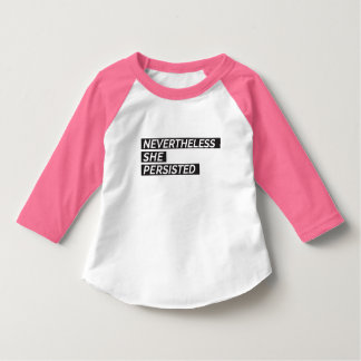 Nevertheless, She Persisted Toddler T-Shirt