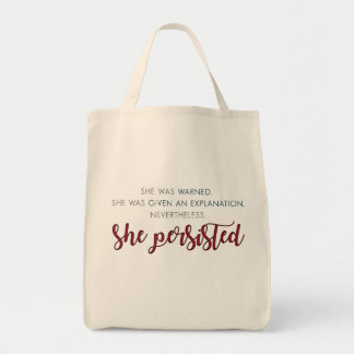 Nevertheless She Persisted Tote - Full Quote