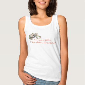 Nevertheless, She Persisted Vintage Pink Rose #1 Tank Top