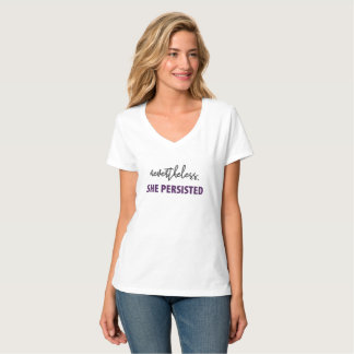 Nevertheless, she persisted women's tee
