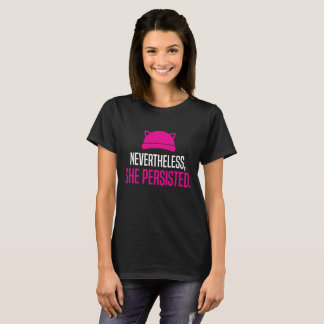 Nevertheless T-Shirt