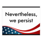 Nevertheless, we persist postcard
