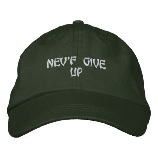 """""""NEV'R GIVE UP"""" Cap Embroidered Hat"""