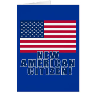 New American Citizen Gifts and Tshirts Greeting Card