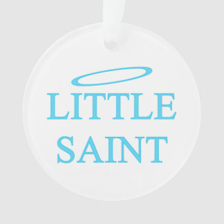 New Baby - a little saint! Ornament
