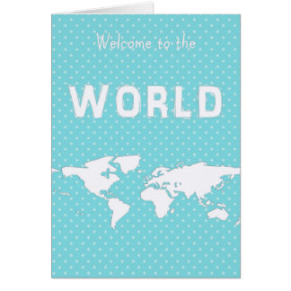New baby -Welcome to the world polka dot map card