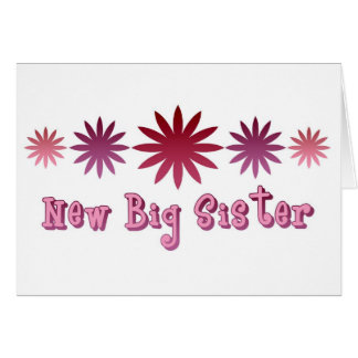 New Big Sister Greeting Cards