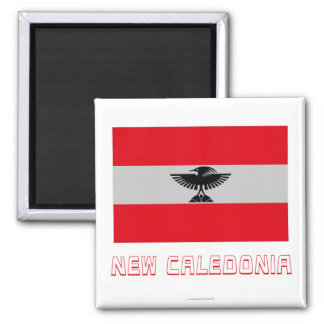 New Caledonia Flag with Name Square Magnet