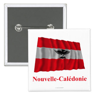 New Caledonia Waving Flag with Name in French 15 Cm Square Badge