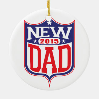 New Dad 2015 Christmas Ornament