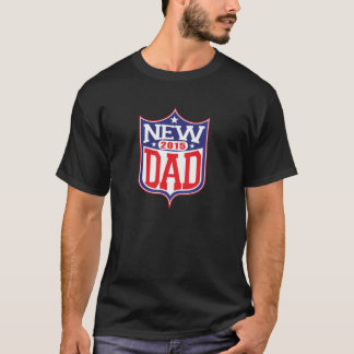 New Dad 2015 T-Shirt
