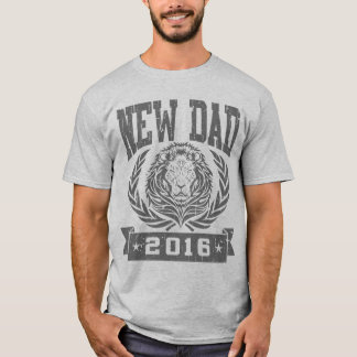 New Dad 2016 T-Shirt