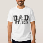 NEW DAD EST. 2016 BABY DADDY FATHER HUMOR FUNNY TEE SHIRT