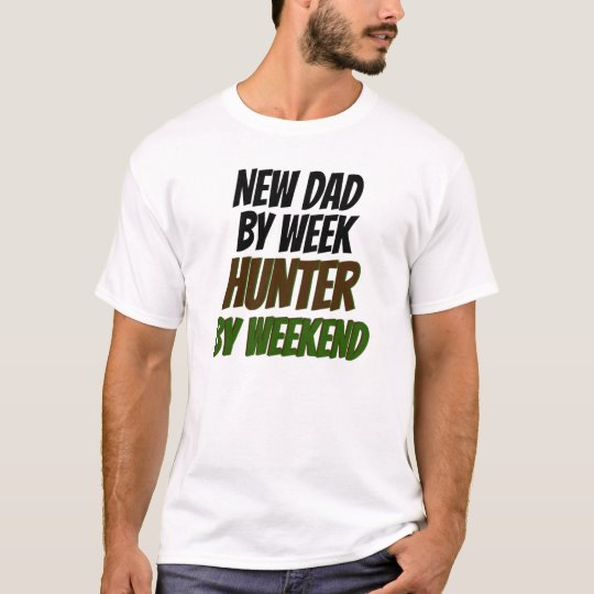 New Dad Hunter T-Shirt