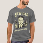 New Dad: Somebody Bring Me My Bottle T-Shirt