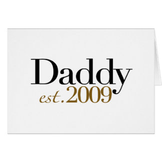 New Daddy Est 2009 Greeting Card