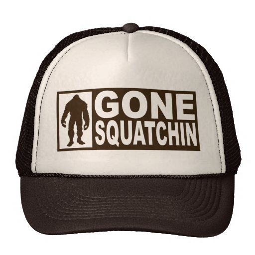 *NEW*DESIGN* GONE SQUATCHIN Hat - *BOBO*EDITION*
