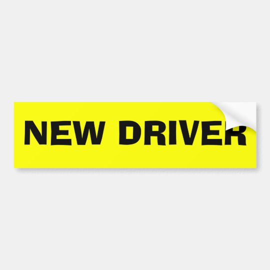 NEW DRIVER BUMPER STICKER