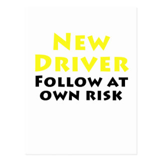 New Driver Follow at Own Risk Postcard
