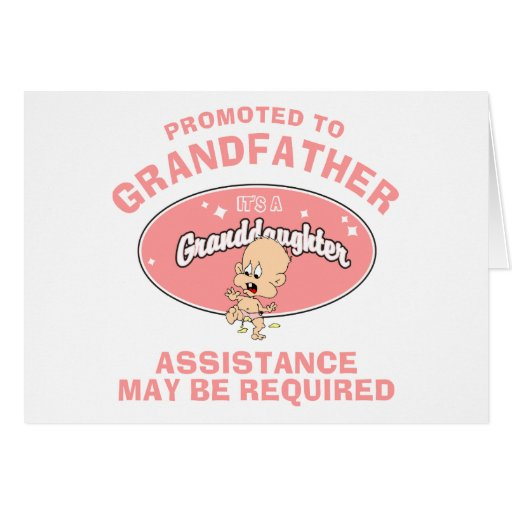 New Granddaughter Promoted To Grandfather Greeting Cards