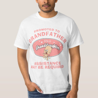 New Granddaughter Promoted To Grandfather T Shirt
