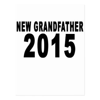 NEW GRANDFATHER 2015.png Postcard