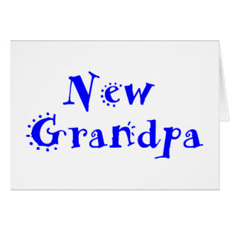 New Grandpa Card