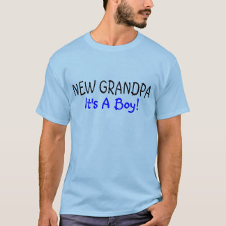 New Grandpa Its A Boy T-Shirt