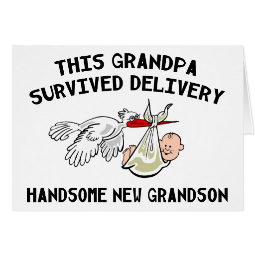 New Grandson T-Shirts Grandpa Survived Delivery Cards