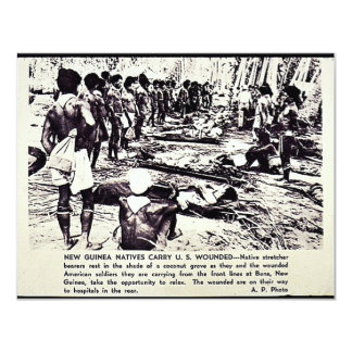 New Guinea Natives Carry U.S. Wounded 11 Cm X 14 Cm Invitation Card