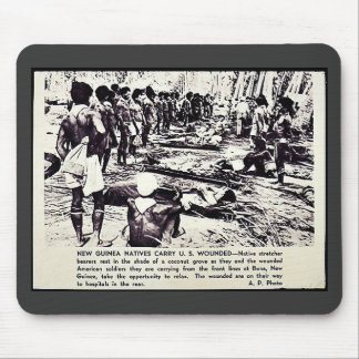 New Guinea Natives Carry U.S. Wounded Mouse Pad