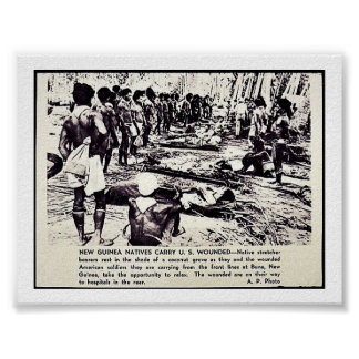 New Guinea Natives Carry U.S. Wounded Poster