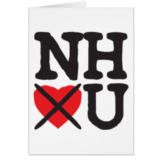 New Hampshire Hates You Greeting Card