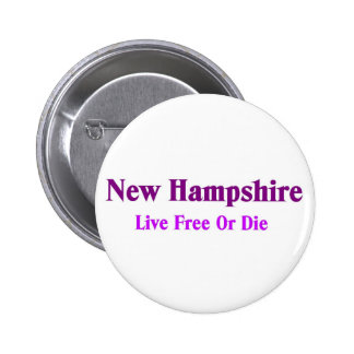 New hampshire-Live free or die 6 Cm Round Badge