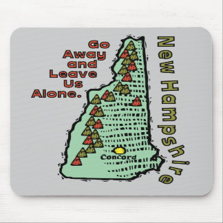 New Hampshire NH Motto ~ Go Away & Leave Us Alone Mouse Pads
