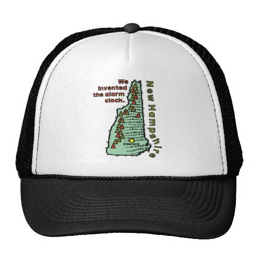 New Hampshire NH Motto ~ We Invented The Alarm Hat