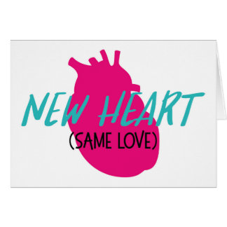New Heart - Same Love Card